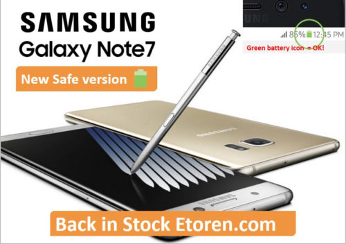 Galaxy Note7 safe version