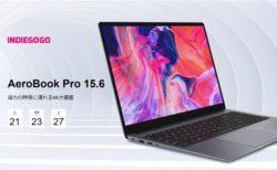 「CHUWI AeroBook Pro 15.6(AeroBook Plus)」4K解像度15.6'ディスプレイ搭載で僅か1.53kg :PR~Indiegogoでクラファン予告