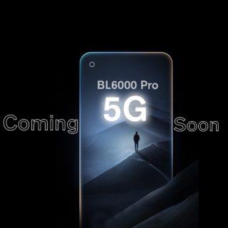 世界初の5Gタフネススマホ「BL6000 Pro 5G」はIndiegogoでクラファン開始予定~薄型/スタイリッシュタフネススマホをちら見せ : PR
