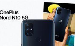 【100台限定219ドル!】「OnePlus Nord N10 5G」90Hzディスプレイ/AnTuTu30万点越えで2万円台半ばと魅力的