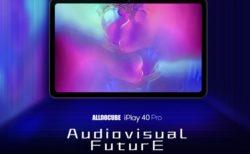 数量限定で204.99ドル! 「ALLDOCUBE iPlay40 Pro」が発売! 10.4インチ2K解像度/8GB+128GB/AnTuTu 21万点のハイパフォーマンスは健在